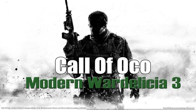 Call of Oco:Modern Wardelicia