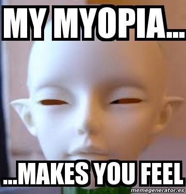 Alien Myopia