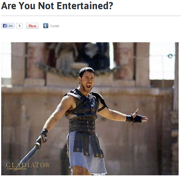 Are You Not Entertained? | Know Your Meme