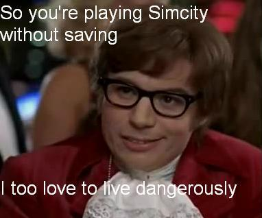 Playing Simcity without saving?