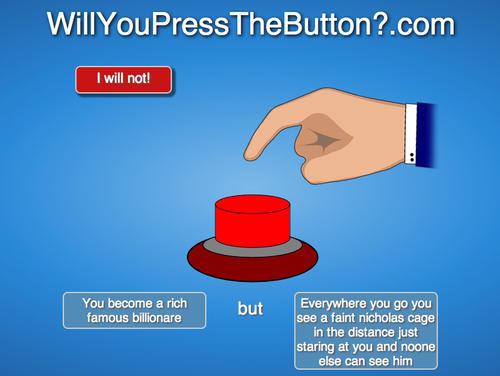 Will You Press The Button? | Know Your Meme