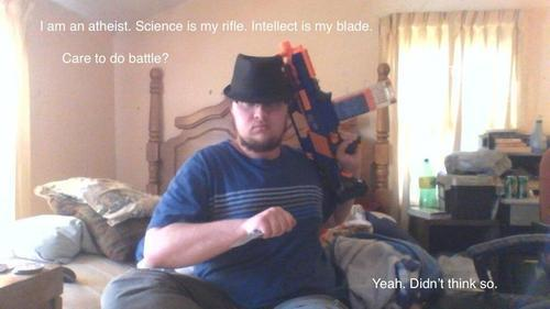 """science is my rifle"""