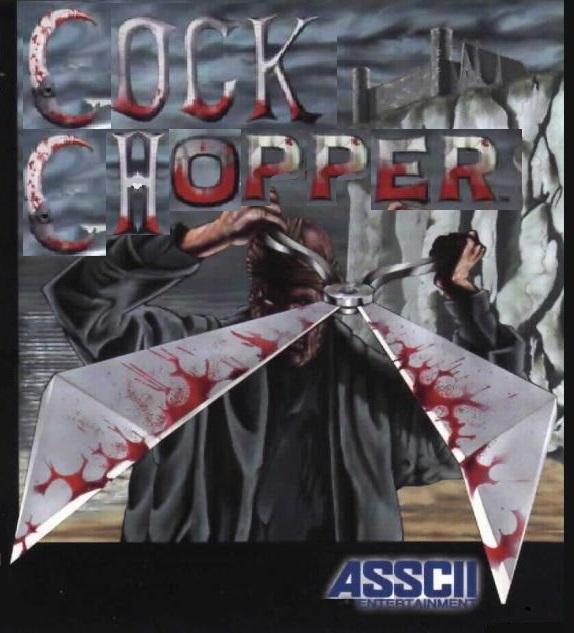 Cock Chopper