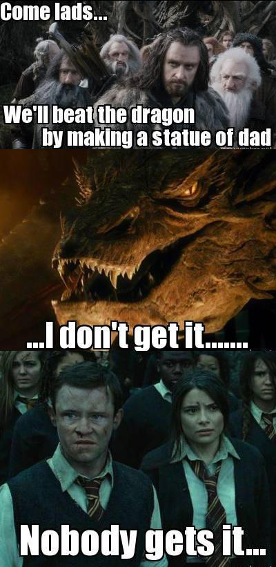 Genius Thorin!!!