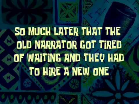 So Much Later That The Old Narrator Got Tired Of Waiting And They Had To Hire A New One