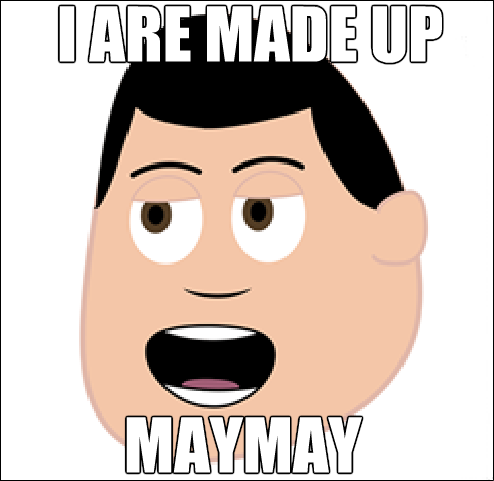 Made Up MayMay Man