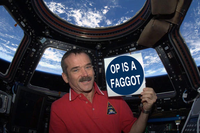 Chris Hadfield has opinions on OP