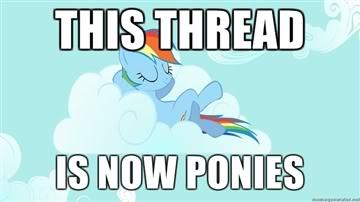 This Thread is Now Ponies