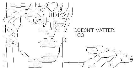 Shift-JIS art: Doesn't Matter. Go