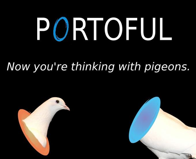 Portoful - Now you're thinking with pigeons