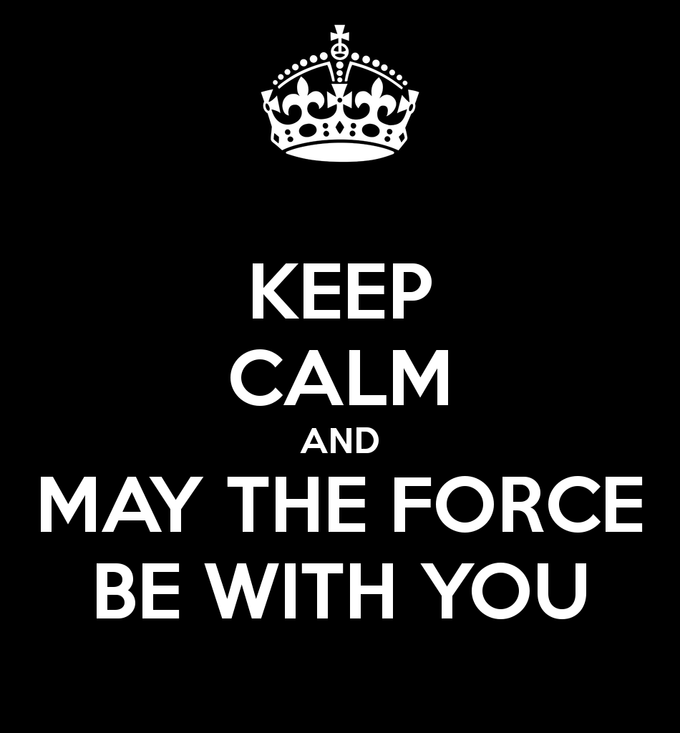 Star Wars Quotes The Force: May The Force Be With You