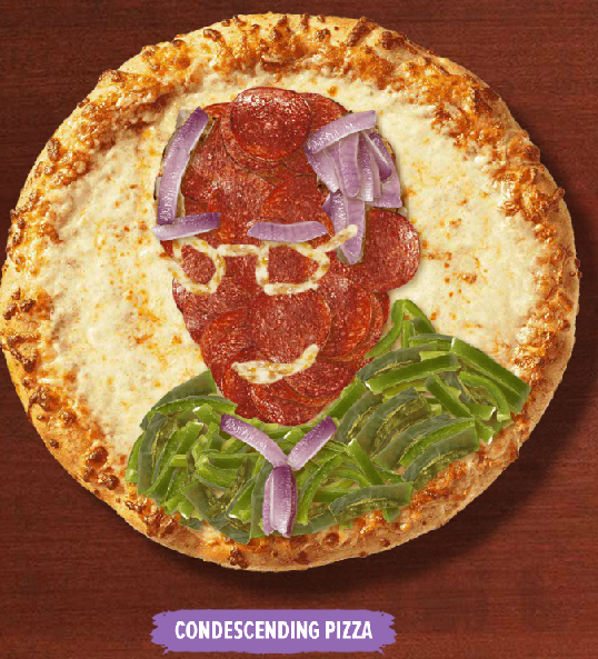 Condescending Pizza