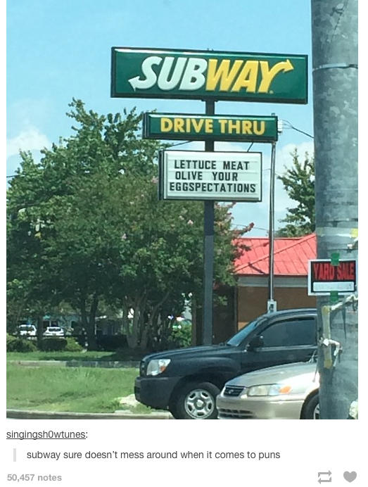 This Subway Sign Totally Meat Olive Our Eggspectations