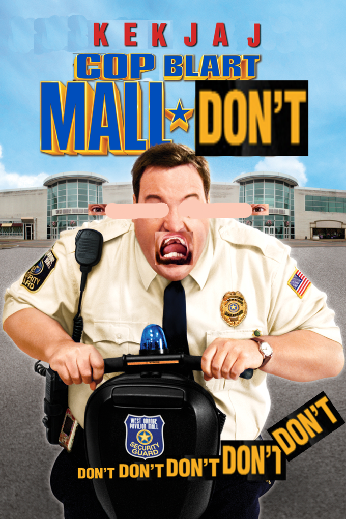 7cf paul blart mall cop know your meme,Paul Blart Memes