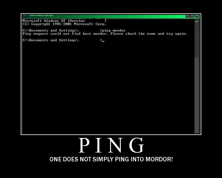 Pictures   One_does_not_simply_ping_into_mordor