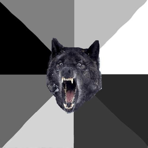 image 31992 insanity wolf know your meme