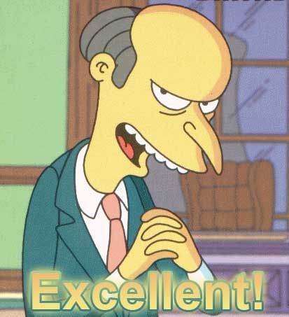 That-Is-Excellent-MrBurns.jpg