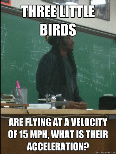 Image - 117482 | Rasta Science Teacher | Know Your Meme