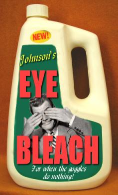 [Image: eyebleach.jpg]