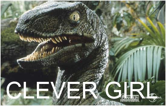 [Image - 222501] | Clever Girl | Know Your Meme