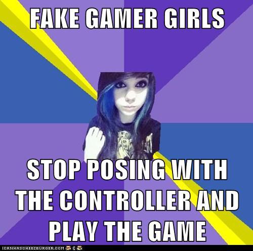 FAKE GAMER GIRL -FAKE GAMER GIRL poserYoure Fake Meme