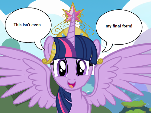 This isn't even my final form! | My Little Pony ...