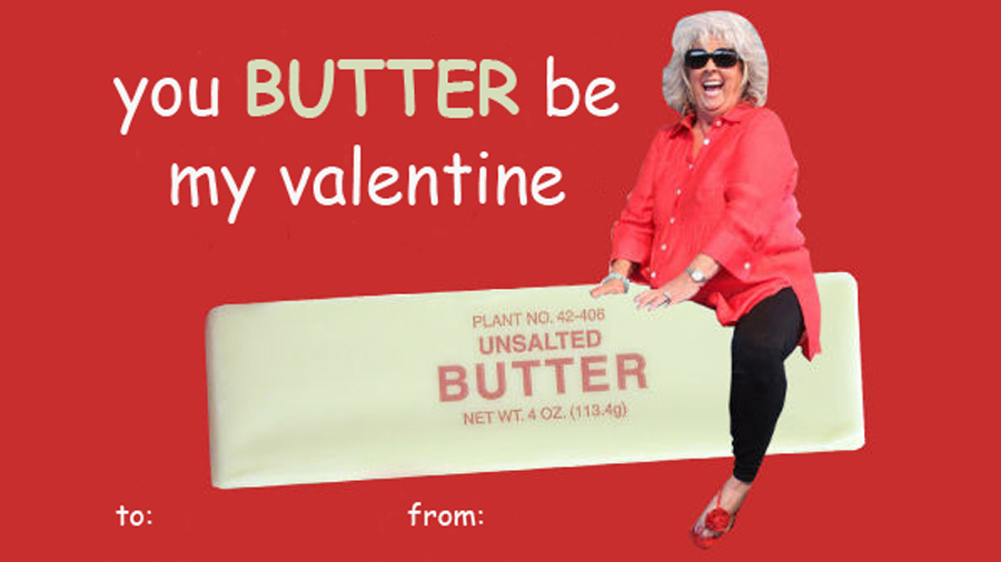 Paula Deen Riding Butter Valentines Day Ecards – Funny Valentines Day Cards Meme