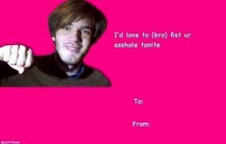 pewdiepie brofist  valentine's day ecards  know your meme