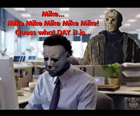 Friday the 13th | Hump Day | Know Your Meme
