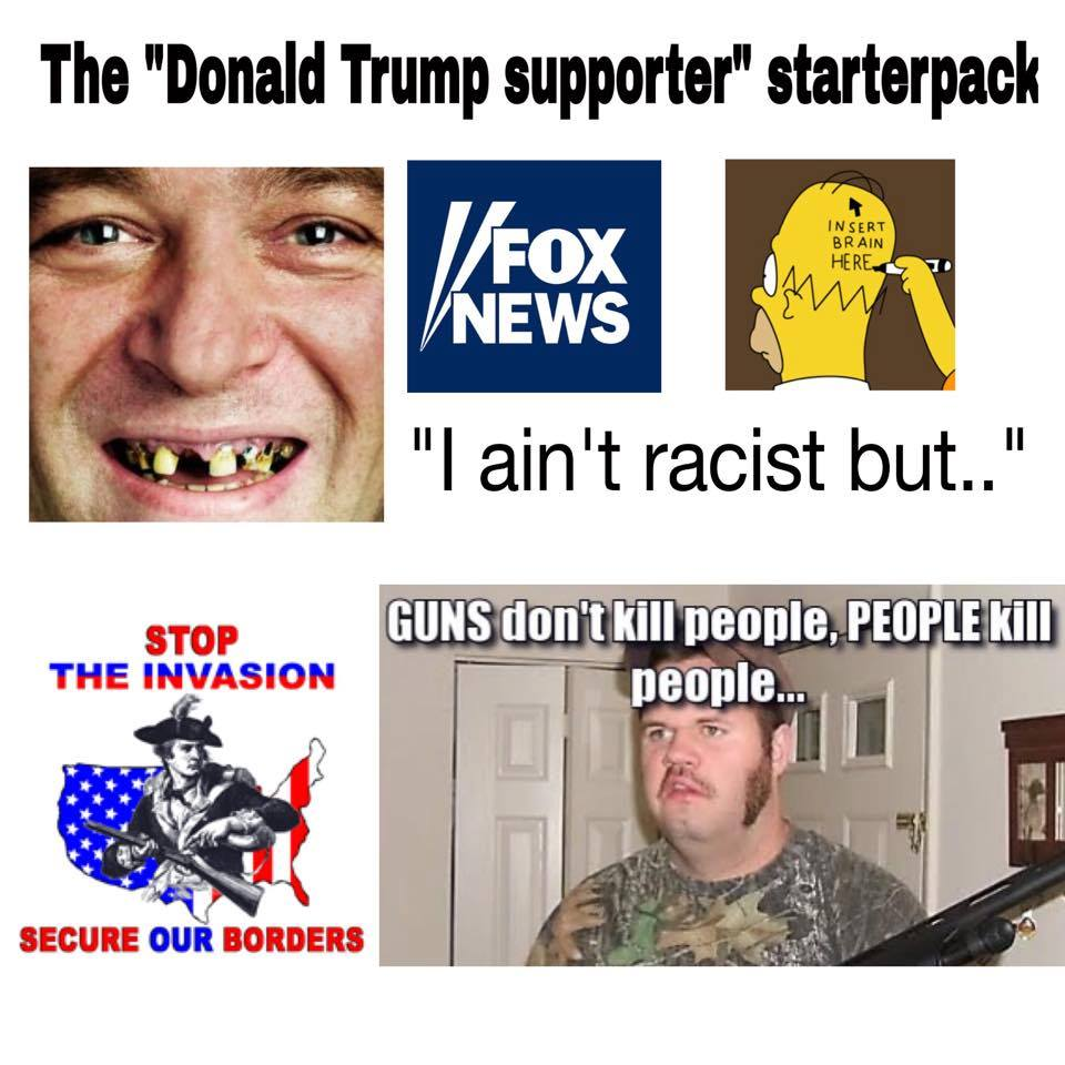 Donald Trump supporter | Starter Packs | Know Your Meme