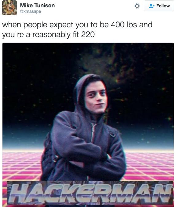 Mr. Robot Tweet | 400 Pound Hacker | Know Your Meme